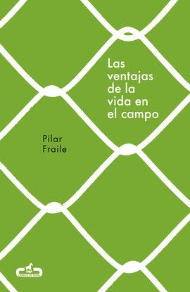 LAS VENTAJAS DE LA VIDA EN EL CAMPO (CABALLO DE TROYA 2018, 2)