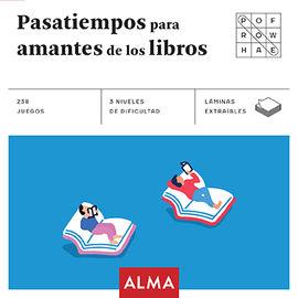PASATIEMPOS PARA AMANTES DE LOS LIBROS (CUADRADOS DE DIVERSIÓN)