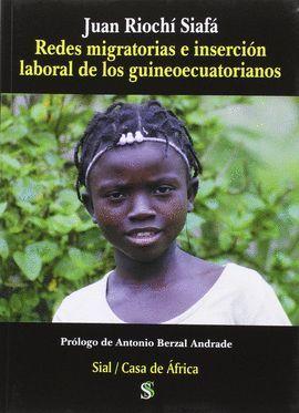 REDES MIGRATORIAS E INSERCIÓN LABORAL DE LOS GUINEOECUATORIANOS