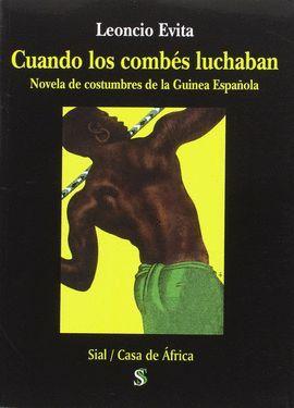 CUANDO LOS COMBES LUCHABAN