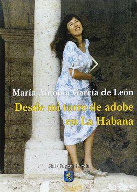 DESDE MI TORRE DE ADOBE EN LA HABANA