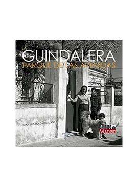 LA GUINDALERA. PARQUE DE LAS AVENIDAS