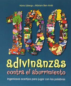 100 ADIVINANZAS CONTRA EL ABURRIMIENTO