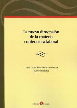 LA NUEVA DIMENSIÓN DE LA MATERIA CONTENCIOSA LABORAL