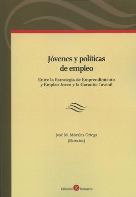 JÓVENES Y POLÍTICAS DE EMPLEO: ENTRE LA ESTRATEGIA DE EMPRENDIMIENTO Y EMPLEO JO