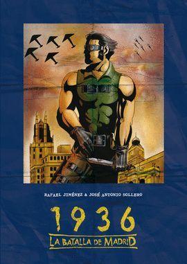 1936, LA BATALLA DE MADRID