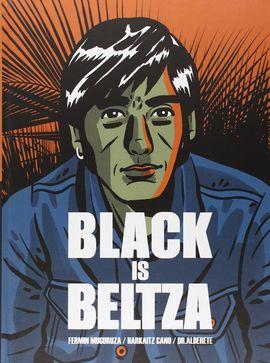 BLACK IS BELTZA 3ªED