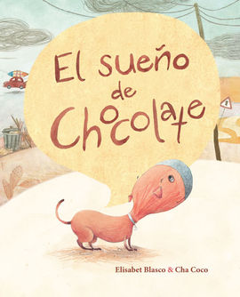 EL SUEÑO DE CHOCOLATE