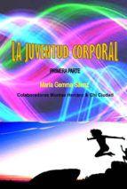 LA JUVENTUD CORPORAL 1