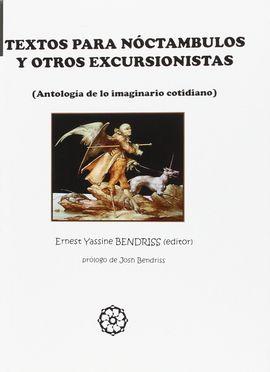 TÉXTOS PARA NOCTÁMBULOS Y OTROS EXCURSIONISTAS