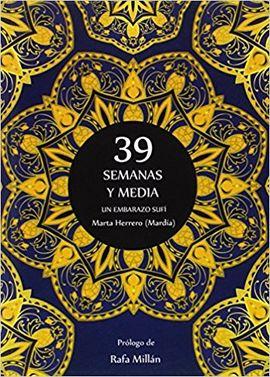 39 SEMANAS Y MEDIA