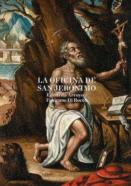 LA OFICINA DE SAN JERÓNIMO