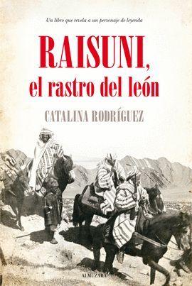 RAISUNI, EL RASTRO DEL LEÓN