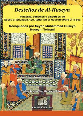 DESTELLOS DE AL-HUSEYN