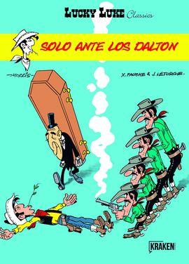 LUCKY LUKE SOLO ANTE LOS DALTON