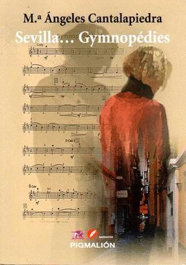SEVILLA...GYMNOPEDIES