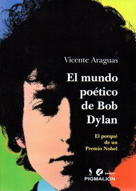 EL MUNDO POÉTICO DE BOB DYLAN