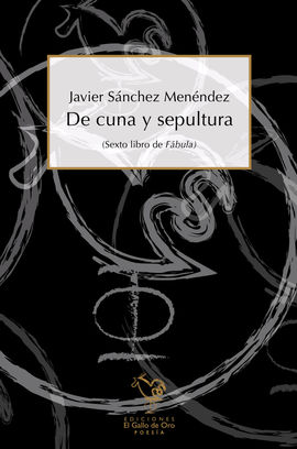 DE CUNA Y SEPULTURA
