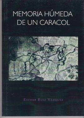 MEMORIA HÚMEDA DE UN CARACOL
