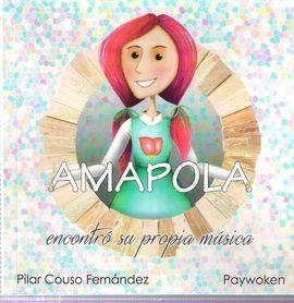 AMAPOLA ENCONTRÓ SU PROPIA MÚSICA