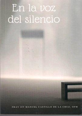 EN LA VOZ DEL SILENCIO