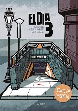 EL DIA 3 (EDICIÓN EN VALENCIANO)
