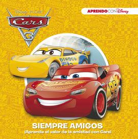 CARS 3. SIEMPRE AMIGOS (APRENDO VALORES CON DISNEY)