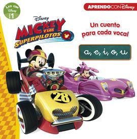 MICKEY Y LOS SUPERPILOTOS. UN CUENTO PARA CADA VOCAL: A, E, I, O, U (LEO CON DIS