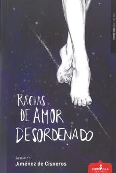RACHAS DE AMOR DESORDENADO