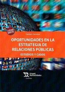 OPORTUNIDADES EN LA ESTRATEGIA DE RELACIONES PÚBLICAS ESTUDIOS Y CASOS