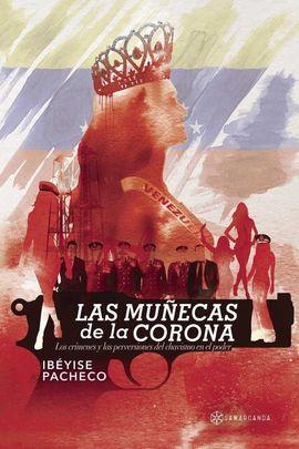MUÑECAS DE LA CORONA,LAS