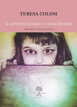LA SEÑORITA KEATON Y OTRAS BESTIAS