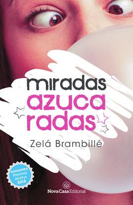 MIRADAS AZUCARADAS