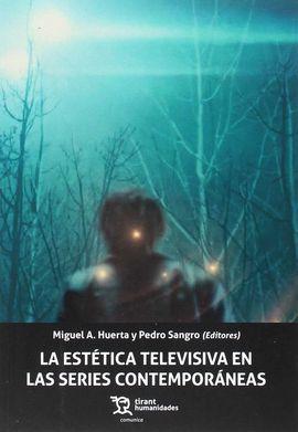 LA ESTÉTICA TELEVISIVA EN LAS SERIES CONTEMPORÁNEAS