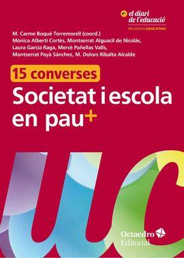 SOCIETAT I ESCOLA EN PAU+