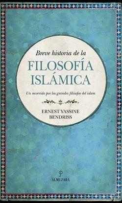 BREVE HISTORIA DE LA FILOSOFÍA ISLÁMICA