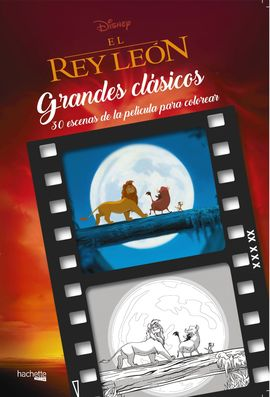 GRANDES CLÁSICOS DISNEY PARA COLOREAR-EL REY LEÓN