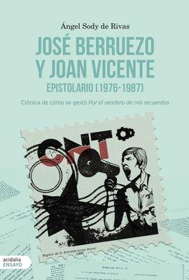 JOSÉ BERRUEZO Y JOAN VICENTE