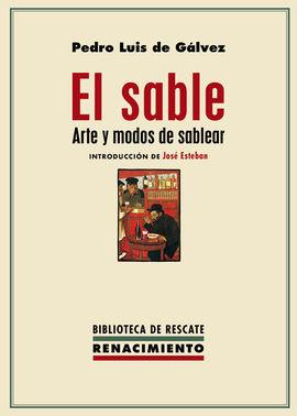 EL SABLE. ARTE Y MODOS DE SABLEAR