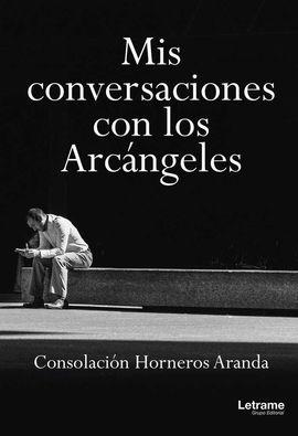 MIS CONVERSACIONES CON LOS ARCÁNGELES