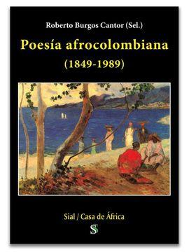 POESÍA AFROCOLOMBIANA 1849-1989