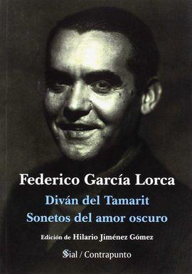 DIVÁN DE TAMARIT / SONETOS DEL AMOR OSCURO