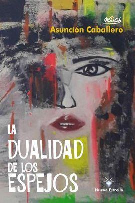 DUALIDAD DE LOS ESPEJOS, LA