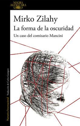 LA FORMA DE LA OSCURIDAD (UN CASO DEL COMISARIO MANCINI 2)