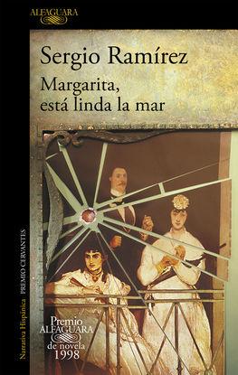 MARGARITA, ESTÁ LINDA LA MAR (PREMIO ALFAGUARA DE NOVELA 1998)