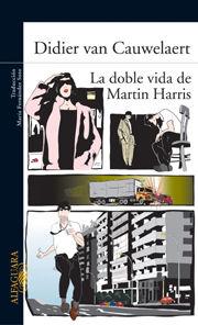 LA DOBLE VIDA DE MARTIN HARRIS