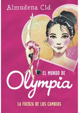 LA FUERZA DE LOS CAMBIOS (EL MUNDO DE OLYMPIA 1)