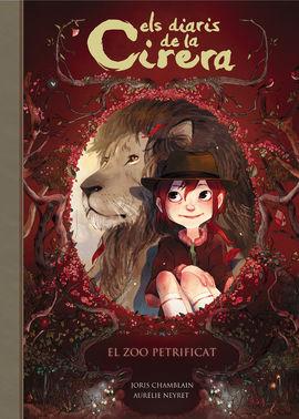EL ZOO PETRIFICAT (ELS DIARIS DE LA CIRERA 1)