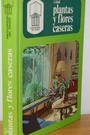 PLANTAS Y FLORES CASERAS
