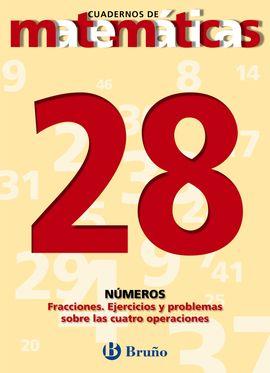 28 FRACCIONES. EJERCICIOS Y PROBLEMAS CON LAS CUATRO OPERACIONES